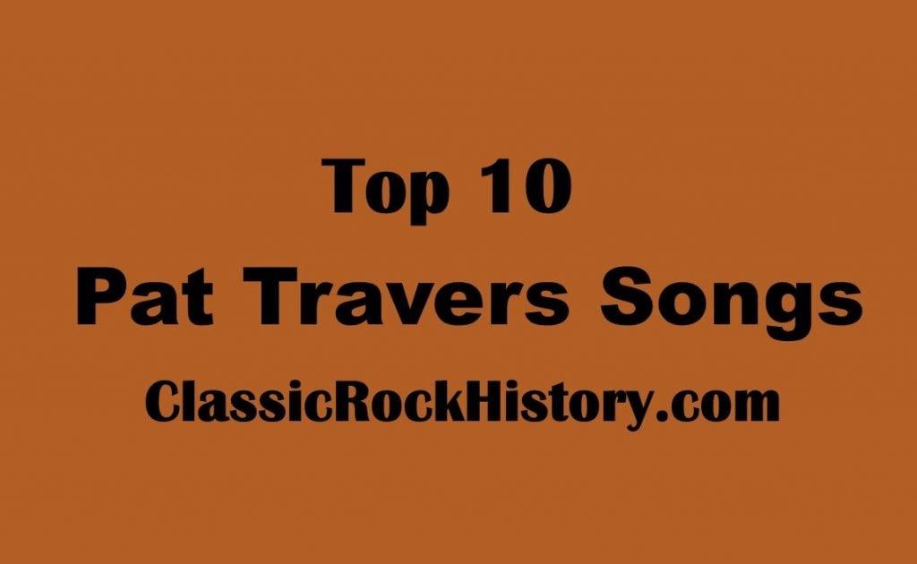 Pat Travers Songs