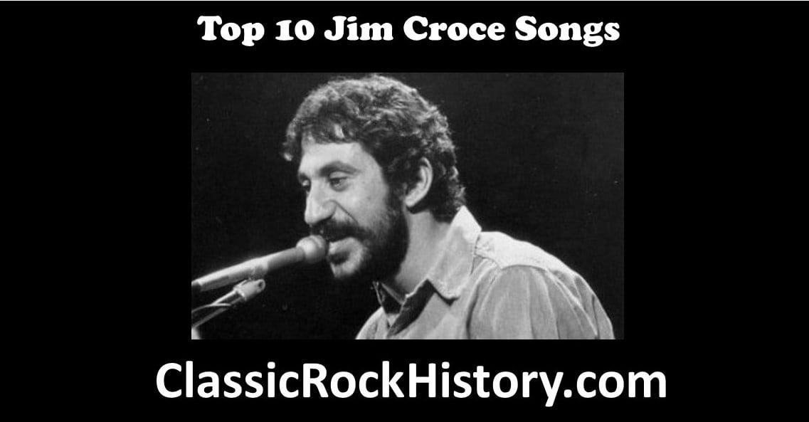 Top 10 Jim Croce Songs