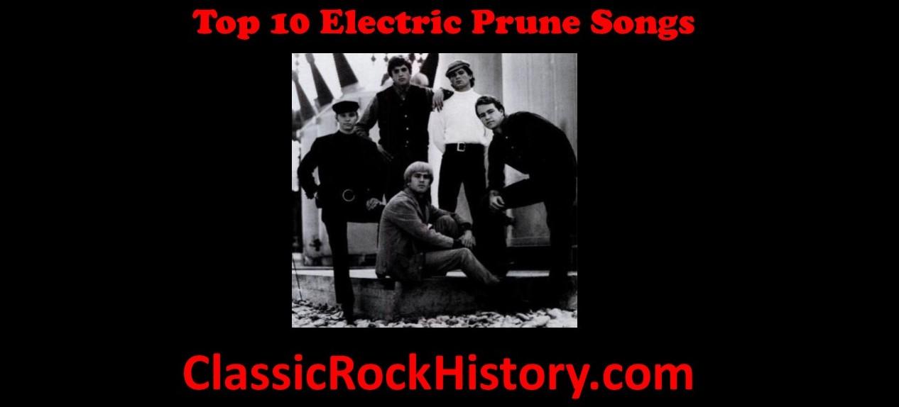 Top 10 Electric Prunes Songs