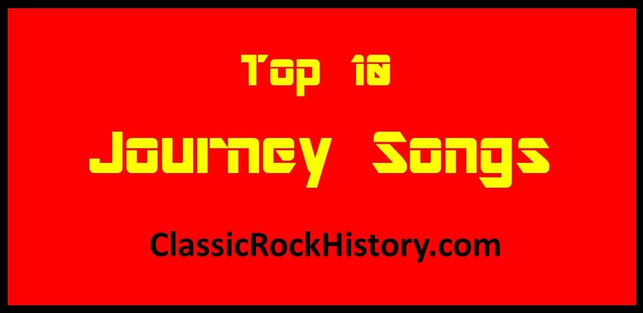 Top 10 Journey Songs