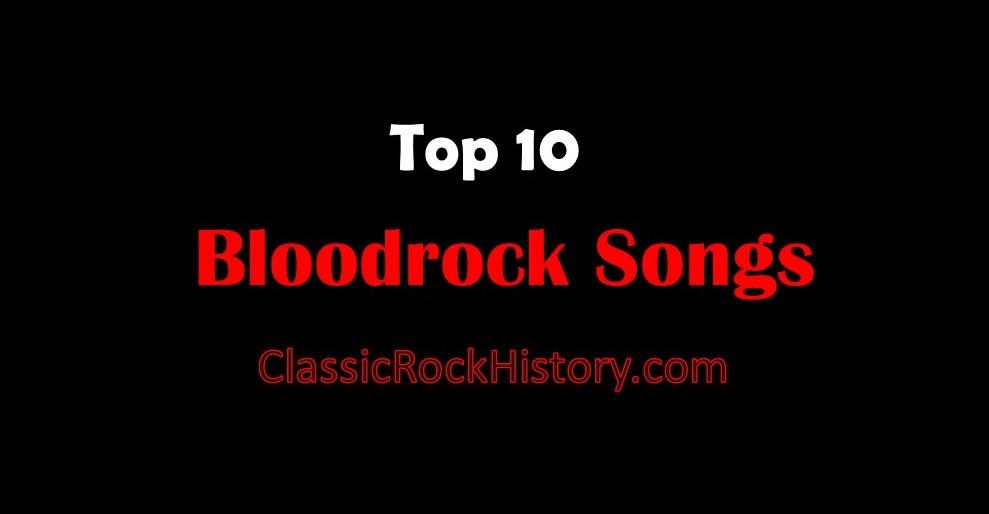 Top 10 Bloodrock Songs