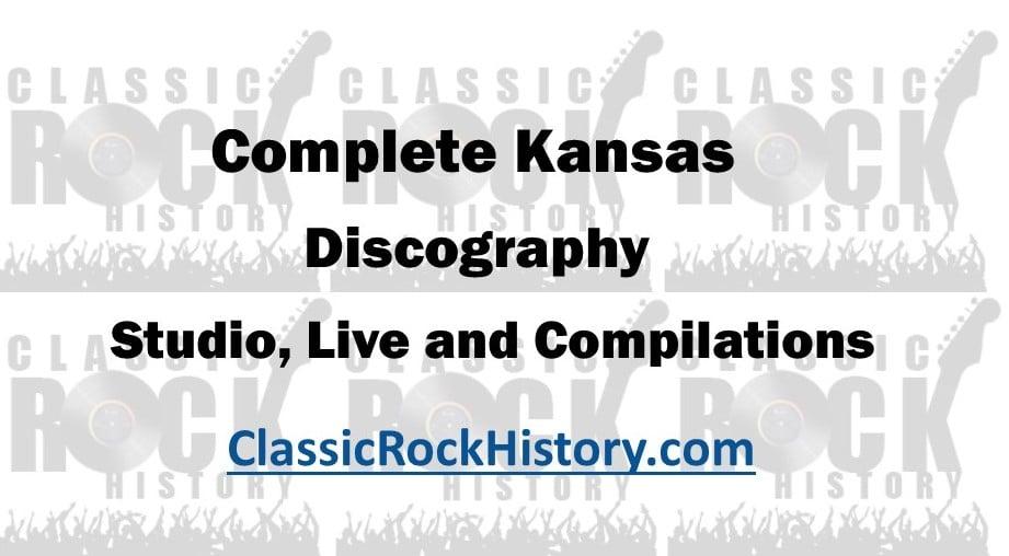 Kansas Albums Discography