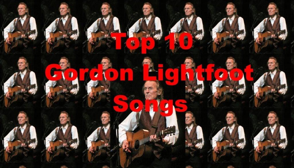 Gordon Lightfoot Songs