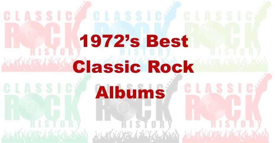 1972's Best Classic Rock Albums
