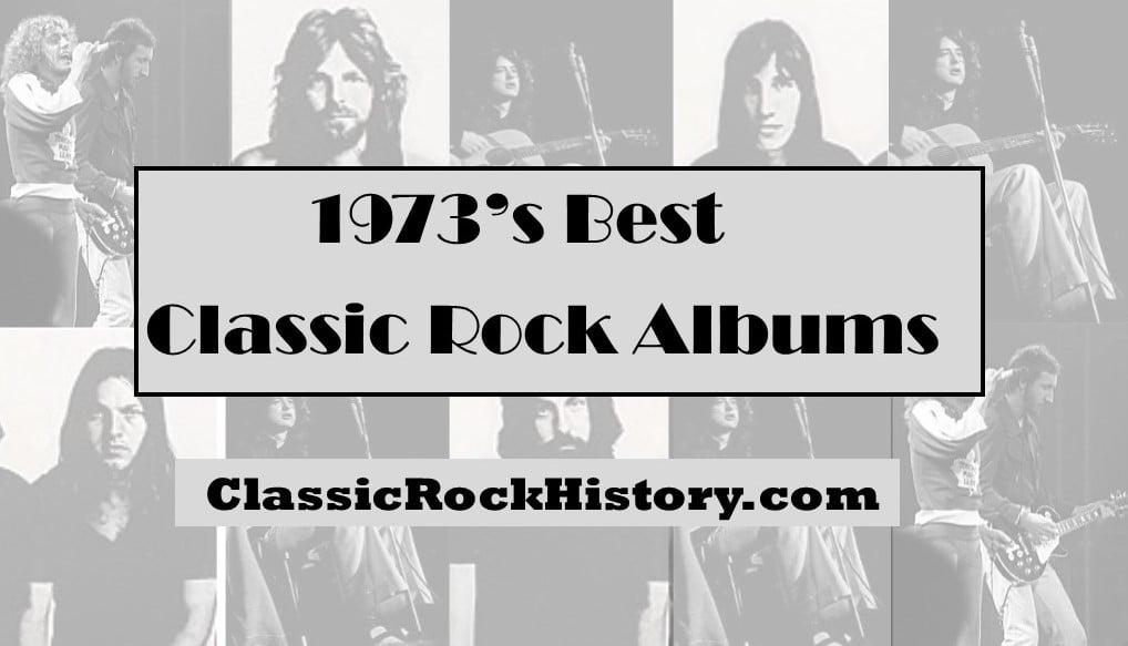 1973's Best Classic Rock Albums