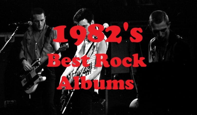 1982's Best Rock Albums