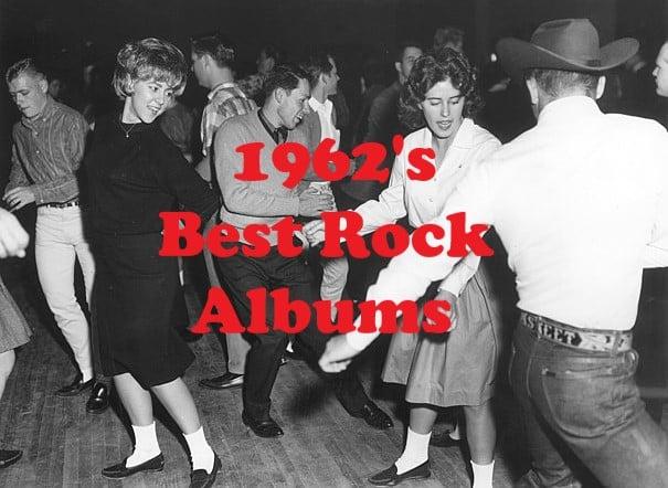 1962's Best Rock Albums