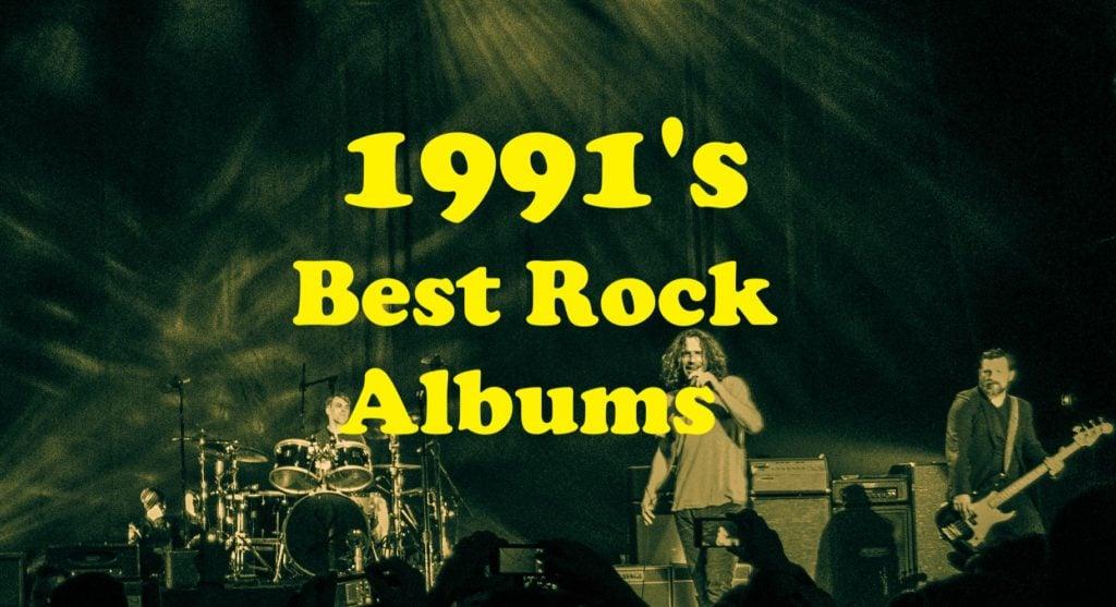1991's Best Rock Albums