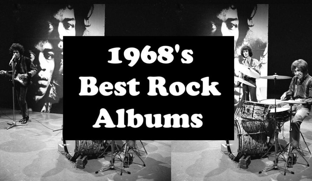 1968's Best Rock Albums