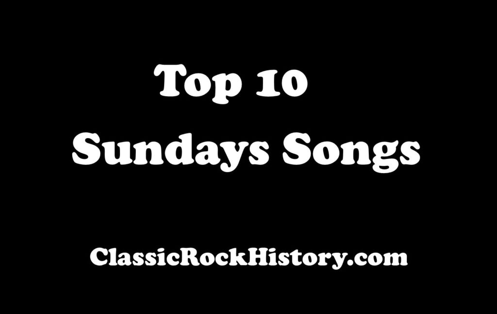 Top 10 Songs From The Sundays